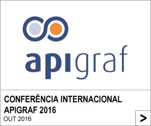 CONFERÊNCIA INTERNACIONAL APIGRAF 2016