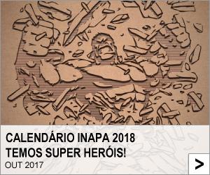 Calendário Inapa 2018 – Temos Super Heróis!