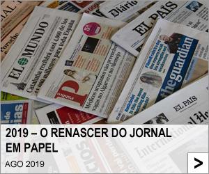 2019 – O renascer do jornal em papel